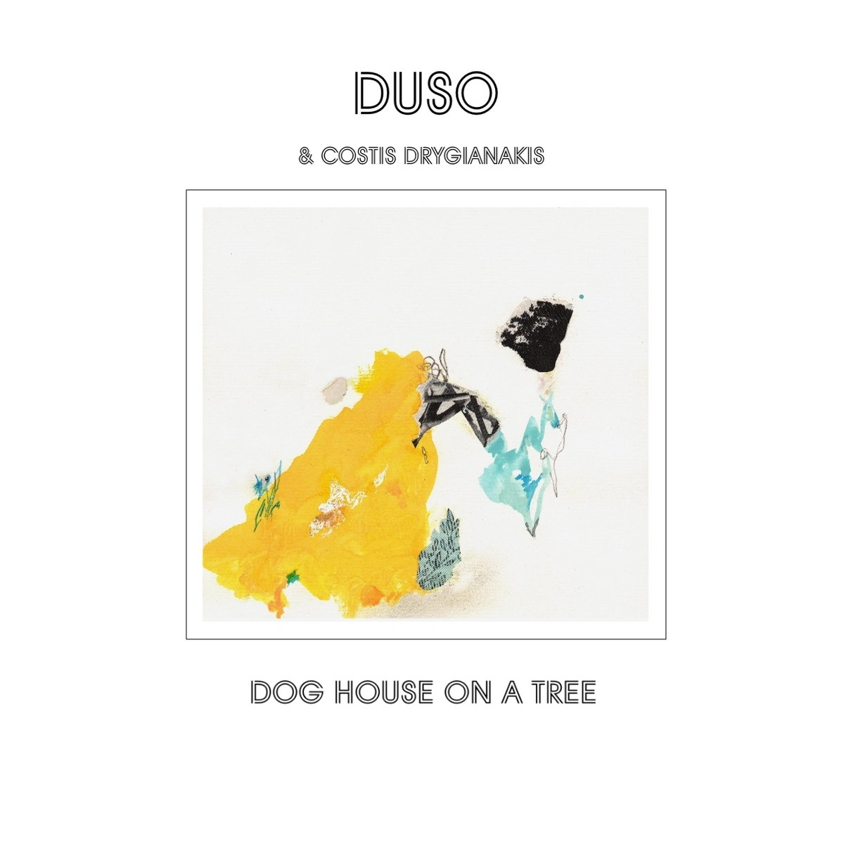duso feat. Costis Drygianakis - Dog House on a Tree
